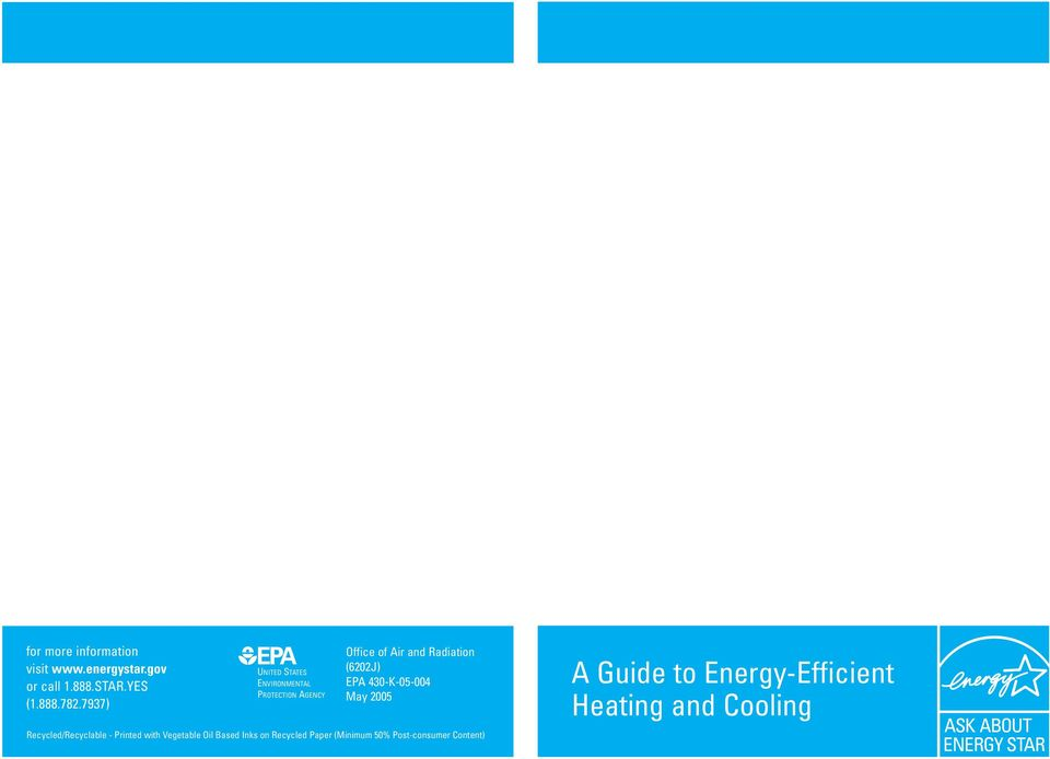 EPA 430-K-05-004 May 2005 A Guide to Energy-Efficient Heating and Cooling