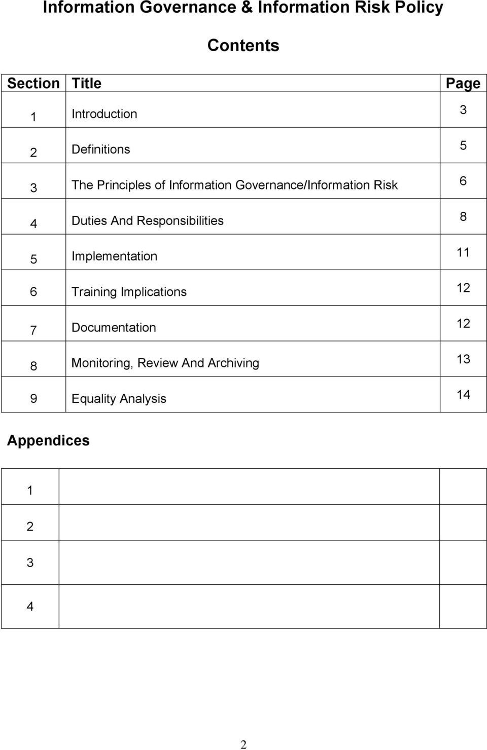 Risk 6 4 Duties And Responsibilities 8 5 Implementation 11 6 Training Implications 12 7