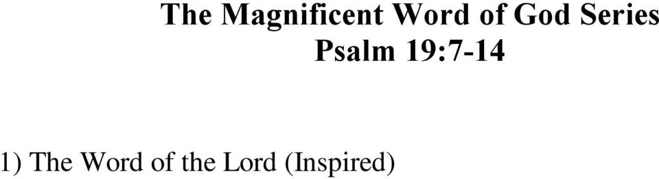 Pleasing to God (Sanctifying) Psalm 19:14 Note: You can access full text copies of all six messages in the series at the following web address: http://www.