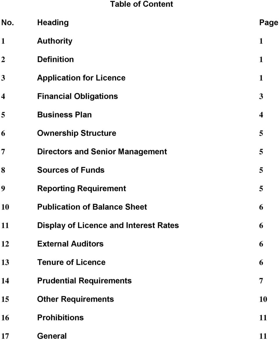 4 6 Ownership Structure 5 7 Directors and Senior Management 5 8 Sources of Funds 5 9 Reporting Requirement 5 10