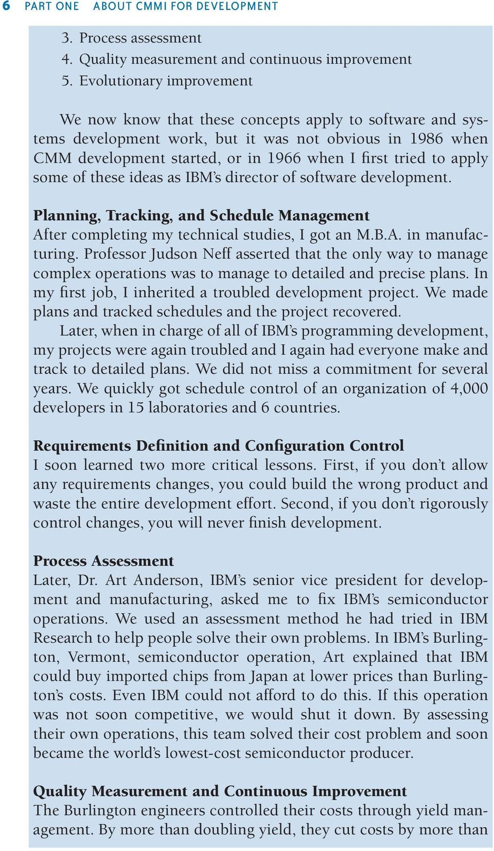apply some of these ideas as IBM s director of software development. Planning, Tracking, and Schedule Management After completing my technical studies, I got an M.B.A. in manufacturing.
