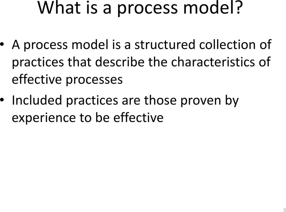practices that describe the characteristics of