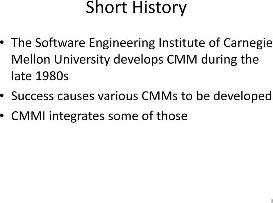 develops CMM during the late 1980s Success