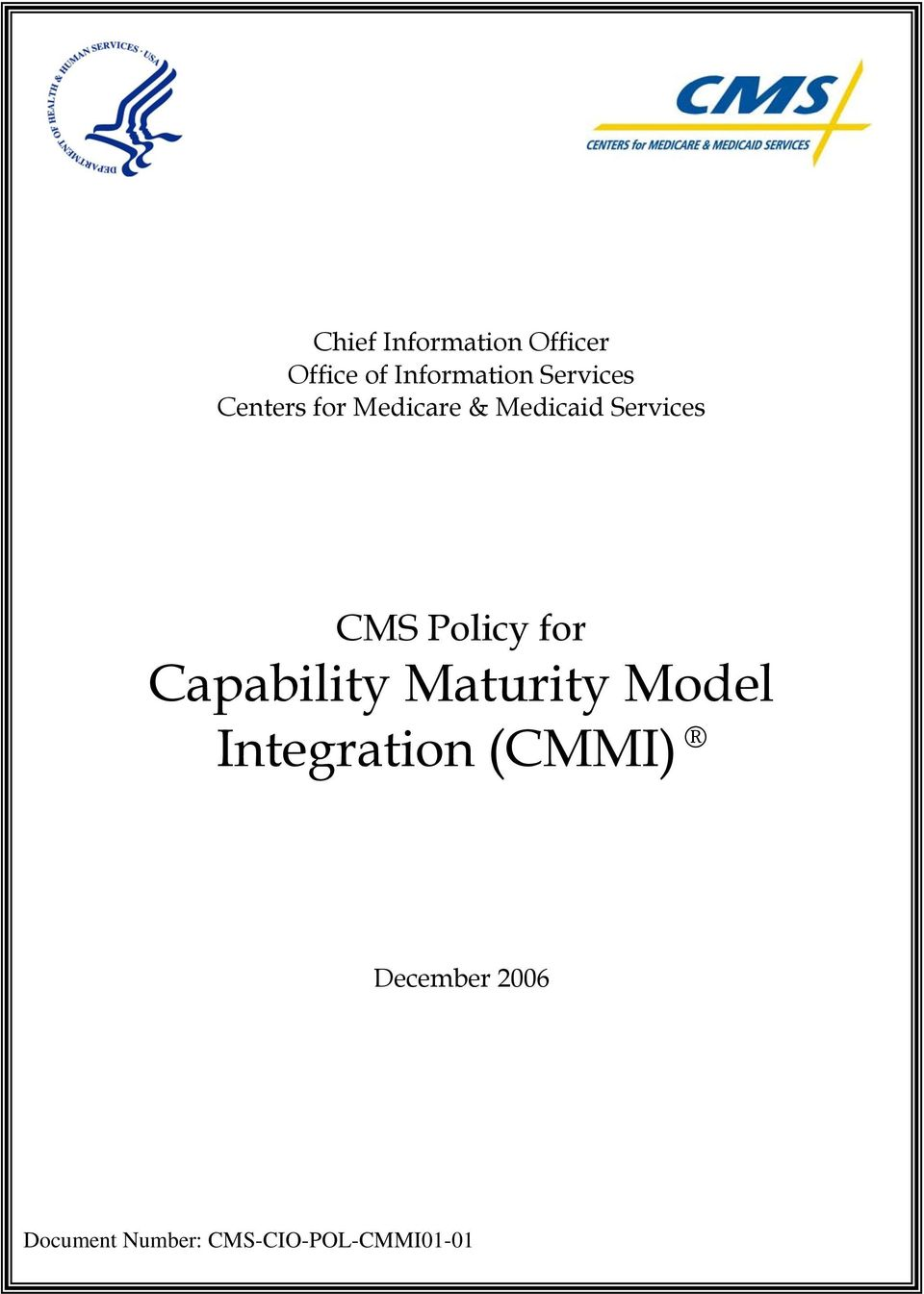 CMS Policy for Capability Maturity Model Integration