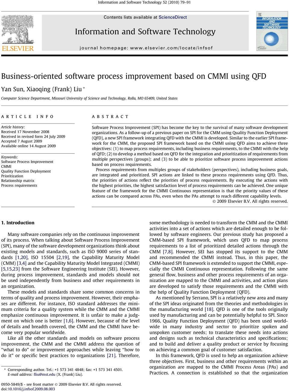 info abstract Article history: Received 17 November 2008 Received in revised form 24 July 2009 Accepted 7 August 2009 Available online 14 August 2009 Keywords: Software ocess Improvement CMMI Quality
