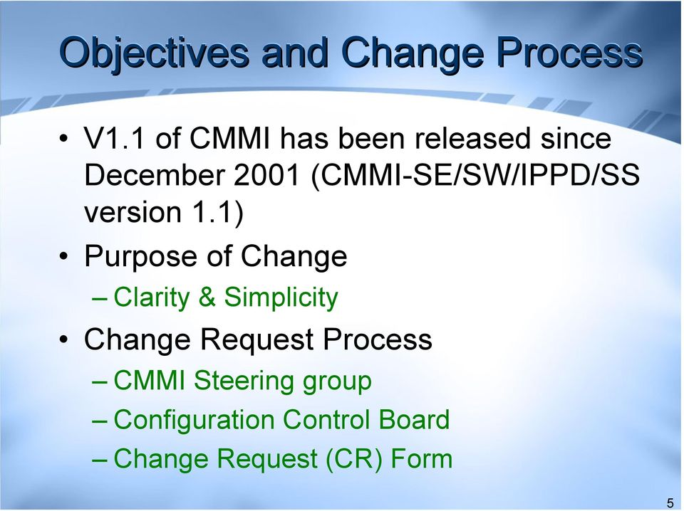 (CMMI-SE/SW/IPPD/SS version 1.