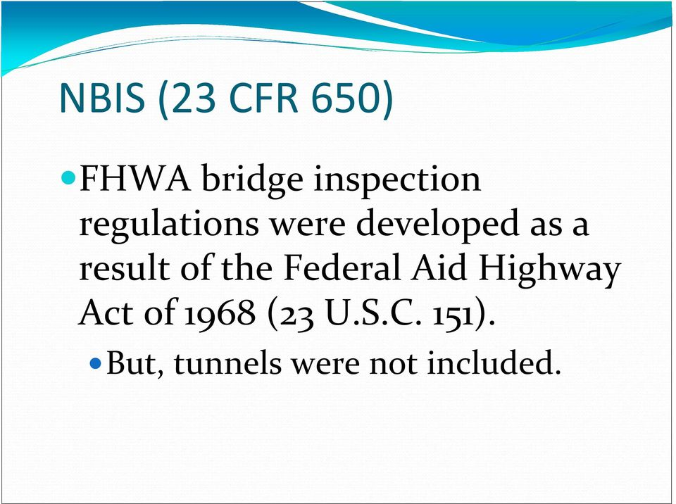 the Federal Aid Highway Act of 1968 (23 U.
