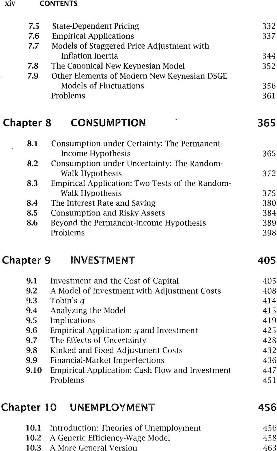 Fluctuations Problems 332 337 344 352 356 361 Chapter 8 CONSUMPTION 365 8.1 Consumption under Certainty: The Permanent- Income Hypothesis 365 8.