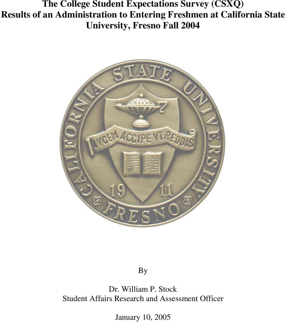 University, Fresno Fall 2004 By Dr. William P.