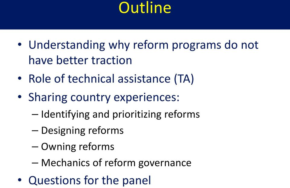 experiences: Identifying and prioritizing reforms Designing