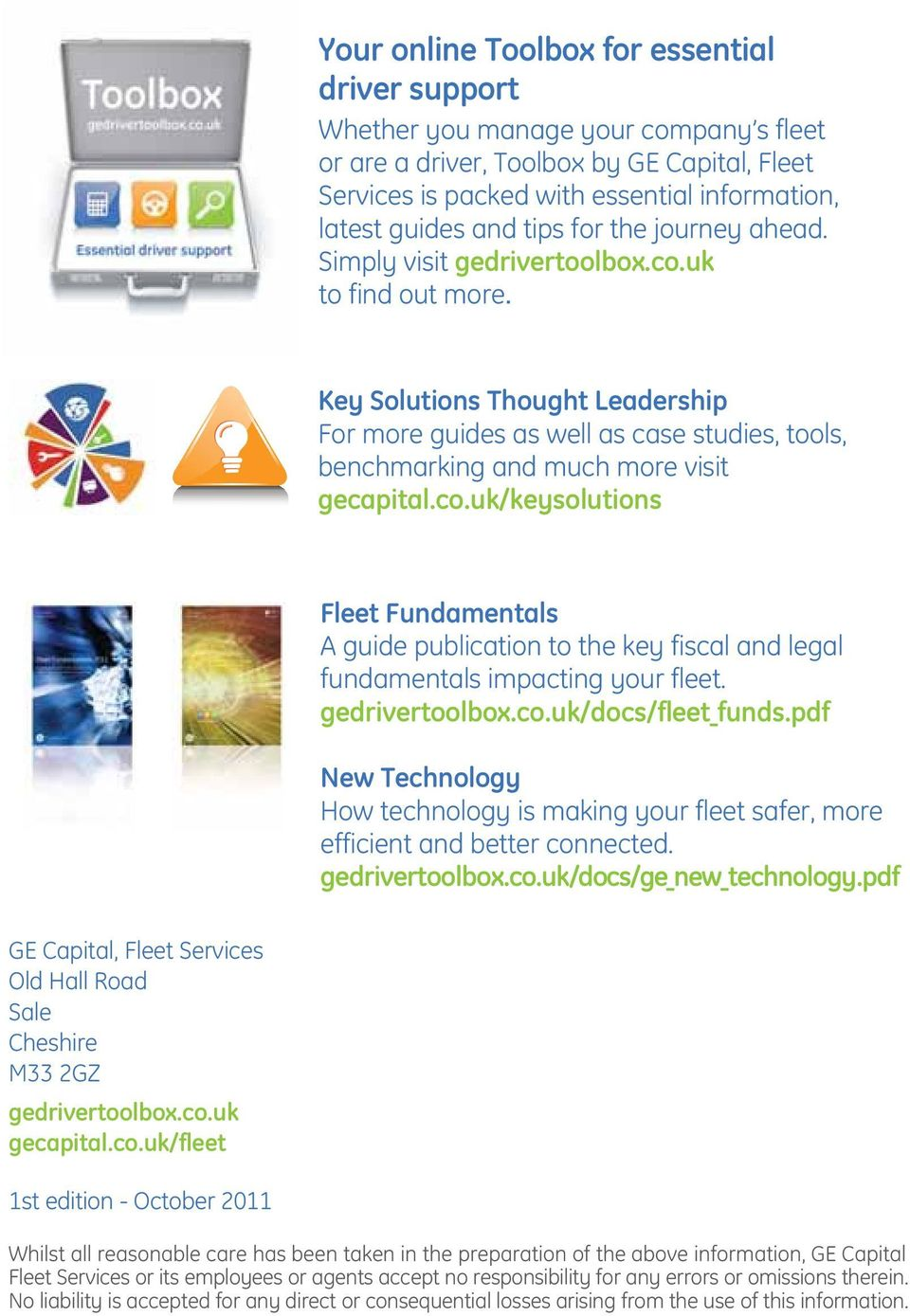 Key Solutions Thought Leadership For more guides as well as case studies, tools, benchmarking and much more visit gecapital.co.