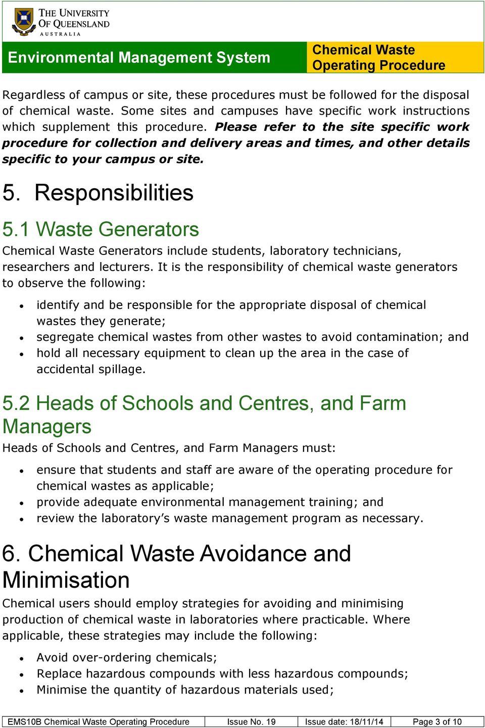 1 Waste Generators Generators include students, laboratory technicians, researchers and lecturers.