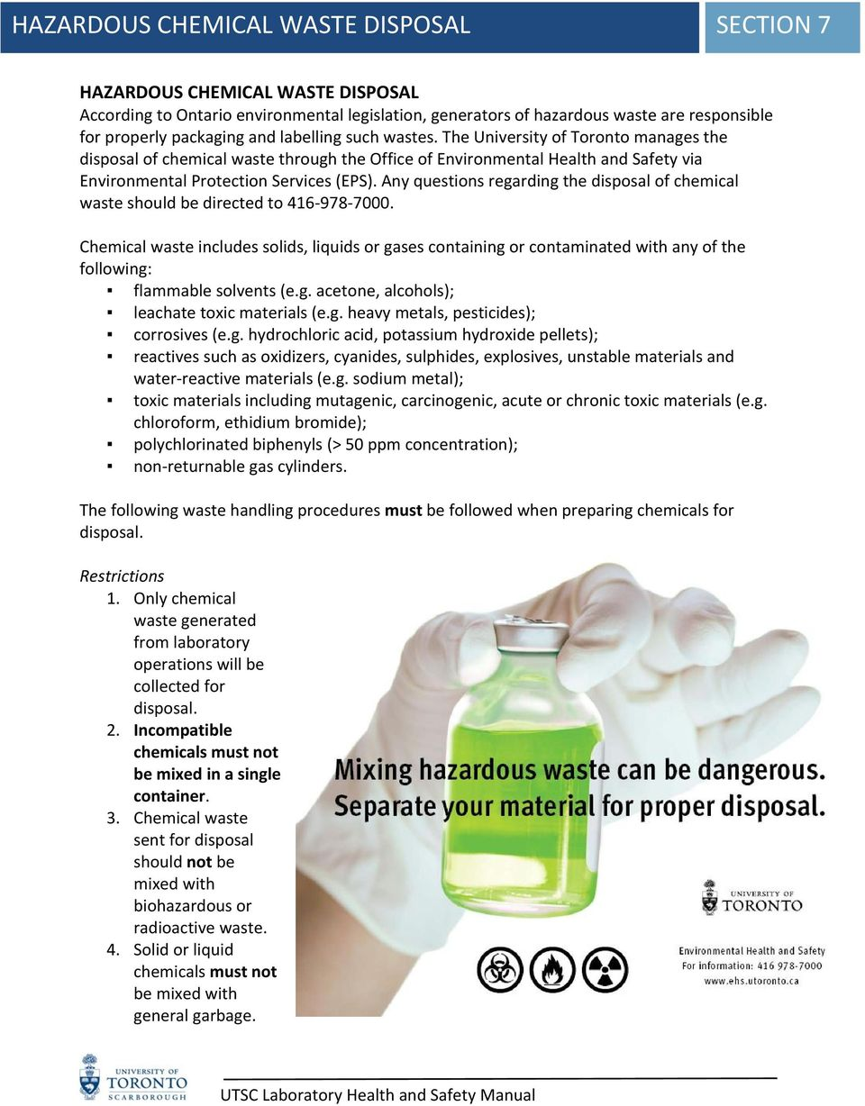 Any questions regarding the disposal of chemical waste should be directed to 416 978 7000.