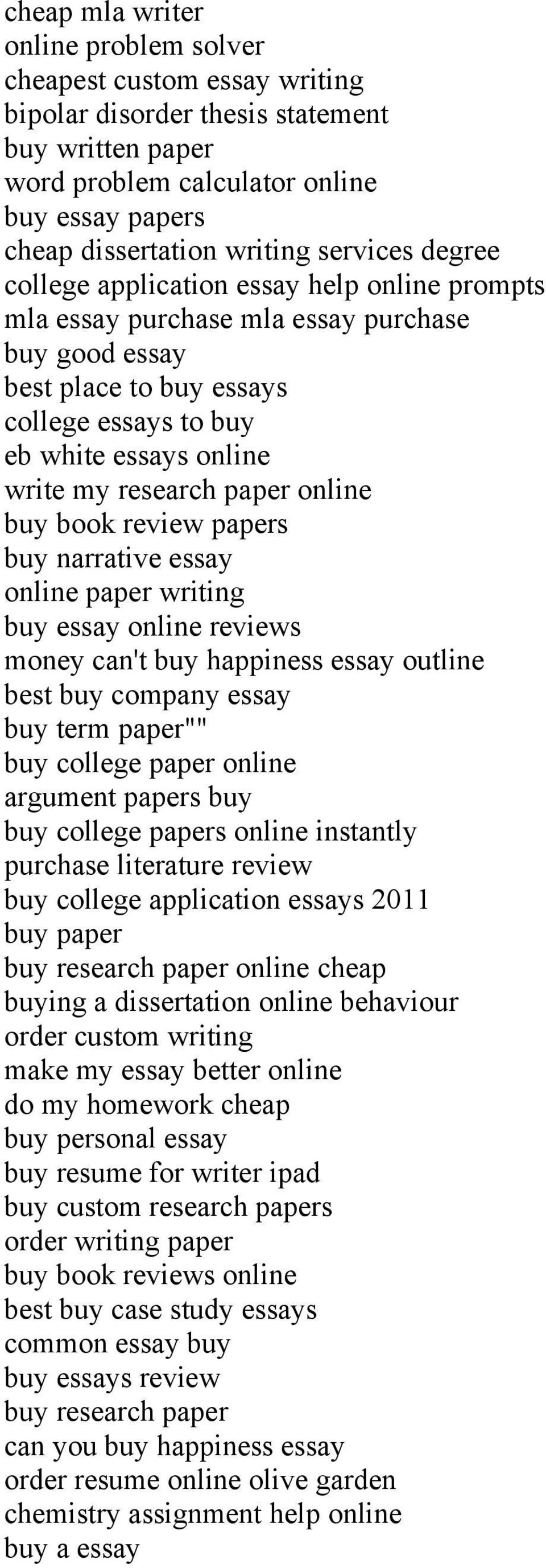 "research paper online buy book review papers buy narrative essay online paper writing buy essay online reviews money can't buy happiness essay outline best buy company essay buy term paper"""" buy"