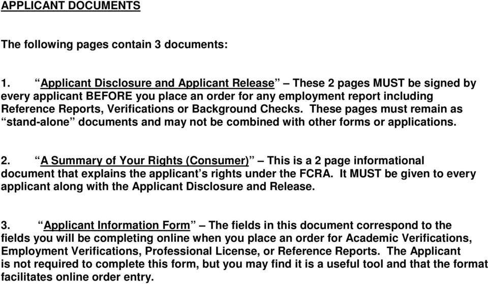 Checks. These pages must remain as stand-alone documents and may not be combined with other forms or applications. 2.