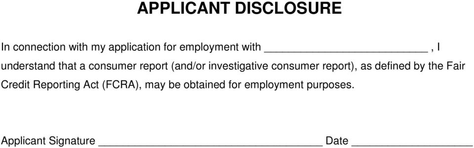 investigative consumer report), as defined by the Fair Credit