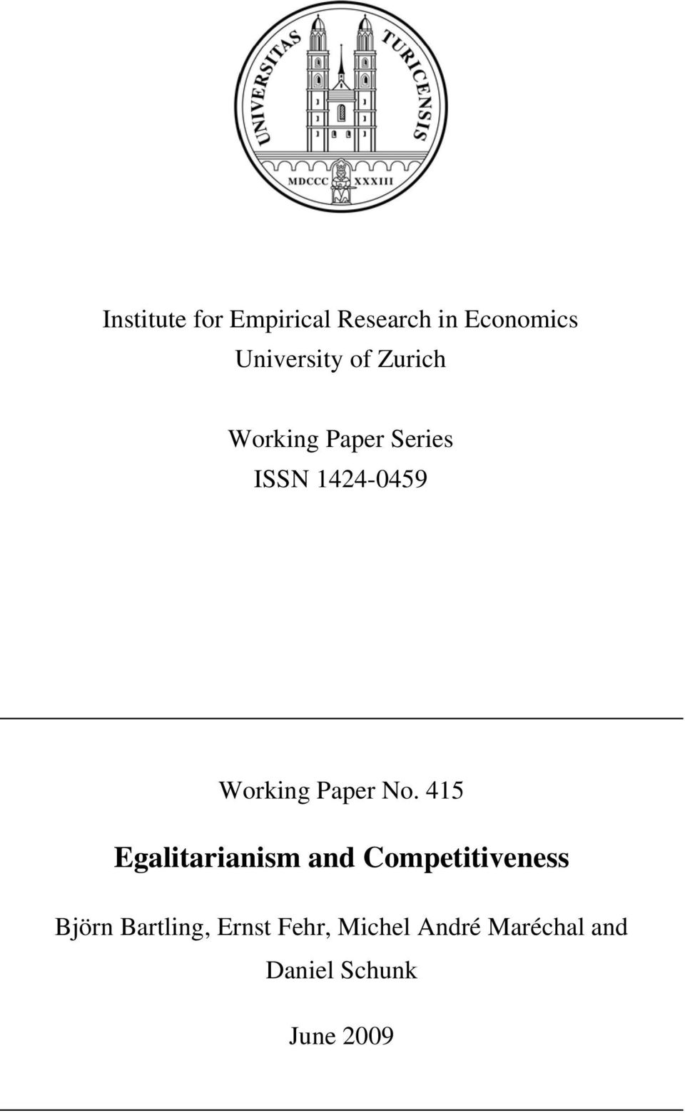 415 Egalitarianism and Competitiveness Björn Bartling,
