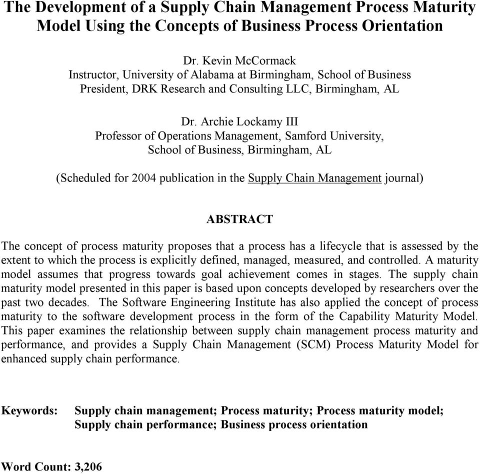Archie Lockamy III Professor of Operations Management, Samford University, School of Business, Birmingham, AL (Scheduled for 2004 publication in the Supply Chain Management journal) ABSTRACT The