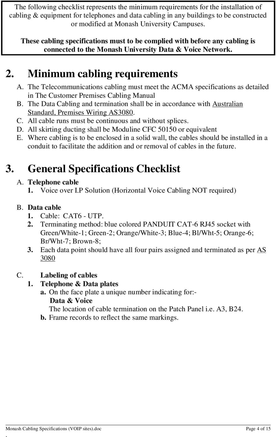 Monash University Communications Cabling Manual Sites Running Rj45 Wiring Diagram Doc Telecommunications Must Meet The Acma Specifications As Detailed In Customer Premises B