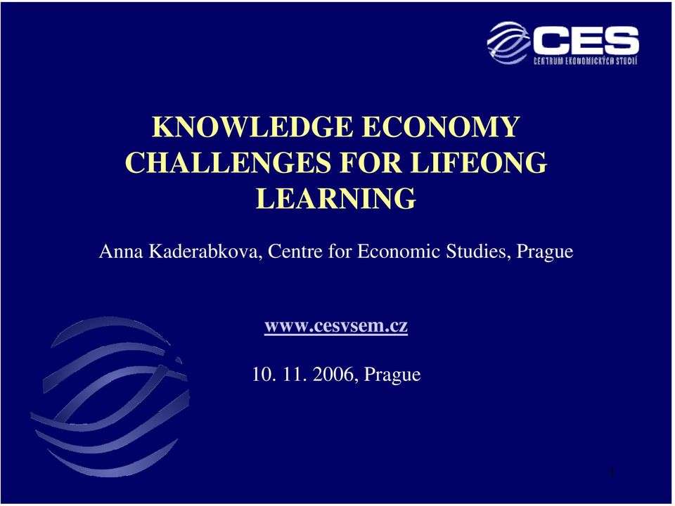 Centre for Economic Studies, Prague