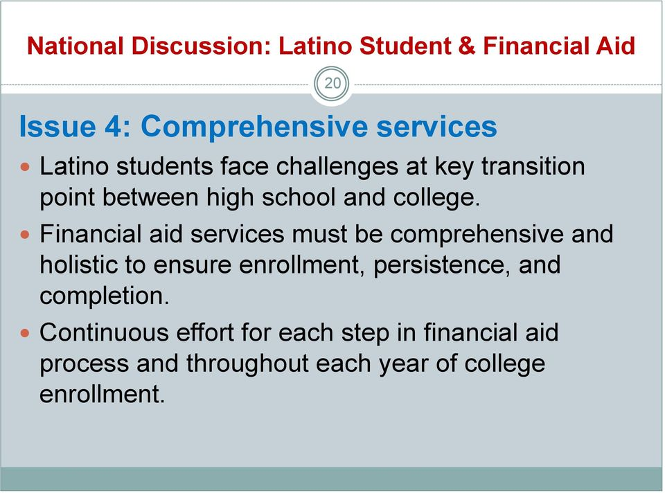 Financial aid services must be comprehensive and holistic to ensure enrollment, persistence, and