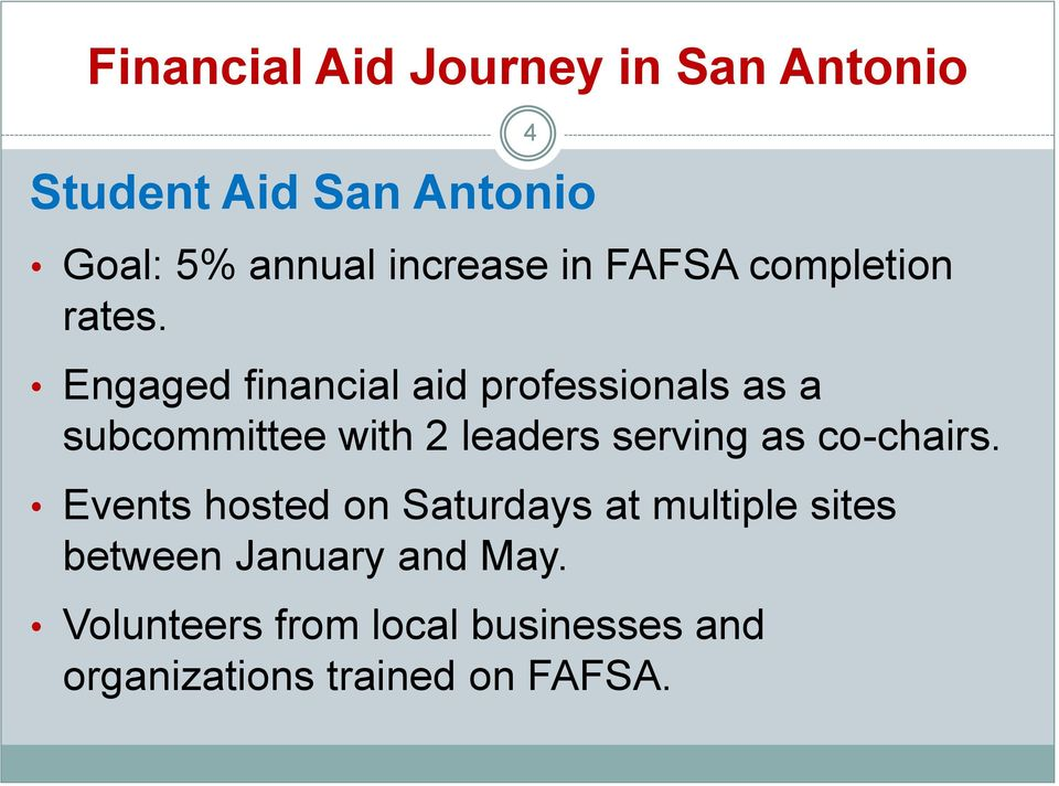 Engaged financial aid professionals as a subcommittee with 2 leaders serving as