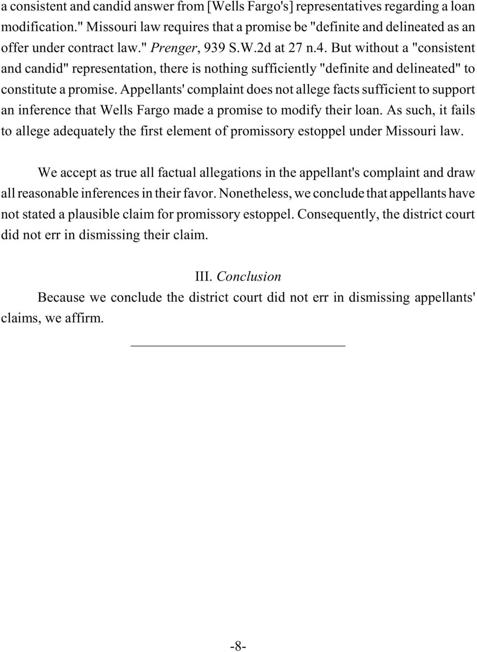 Appellants' complaint does not allege facts sufficient to support an inference that Wells Fargo made a promise to modify their loan.