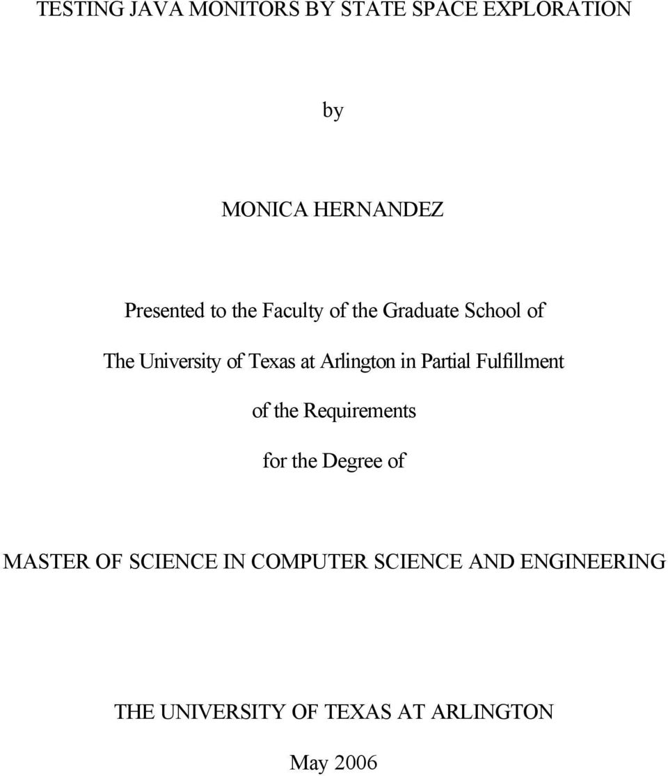 in Partial Fulfillment of the Requirements for the Degree of MASTER OF SCIENCE