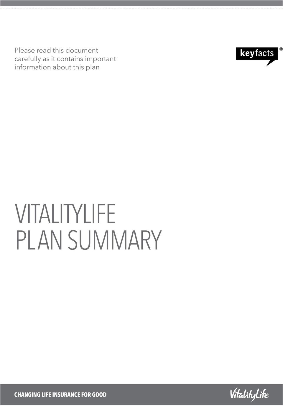 about this plan Your VitalityLife