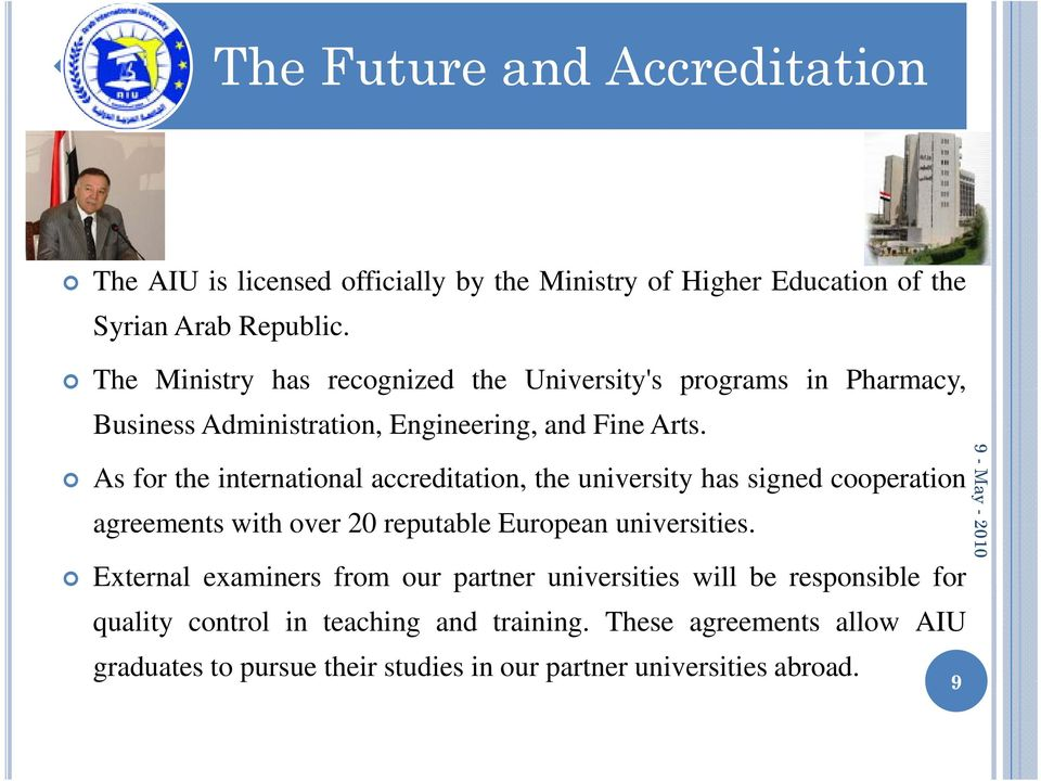 As for the teinternational a accreditation, the teuniversity has signed sg edcooperation o agreements with over 20 reputable European universities.