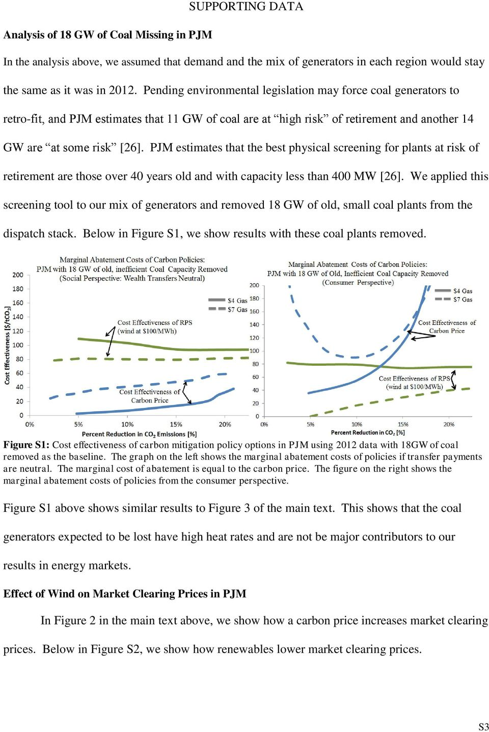 PJM estimates that the best physical screening for plants at risk of retirement are those over 40 years old and with capacity less than 400 MW [26].