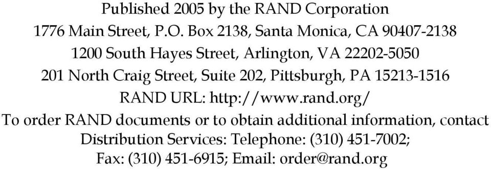 Craig Street, Suite 202, Pittsburgh, PA 15213-1516 RAND URL: http://www.rand.