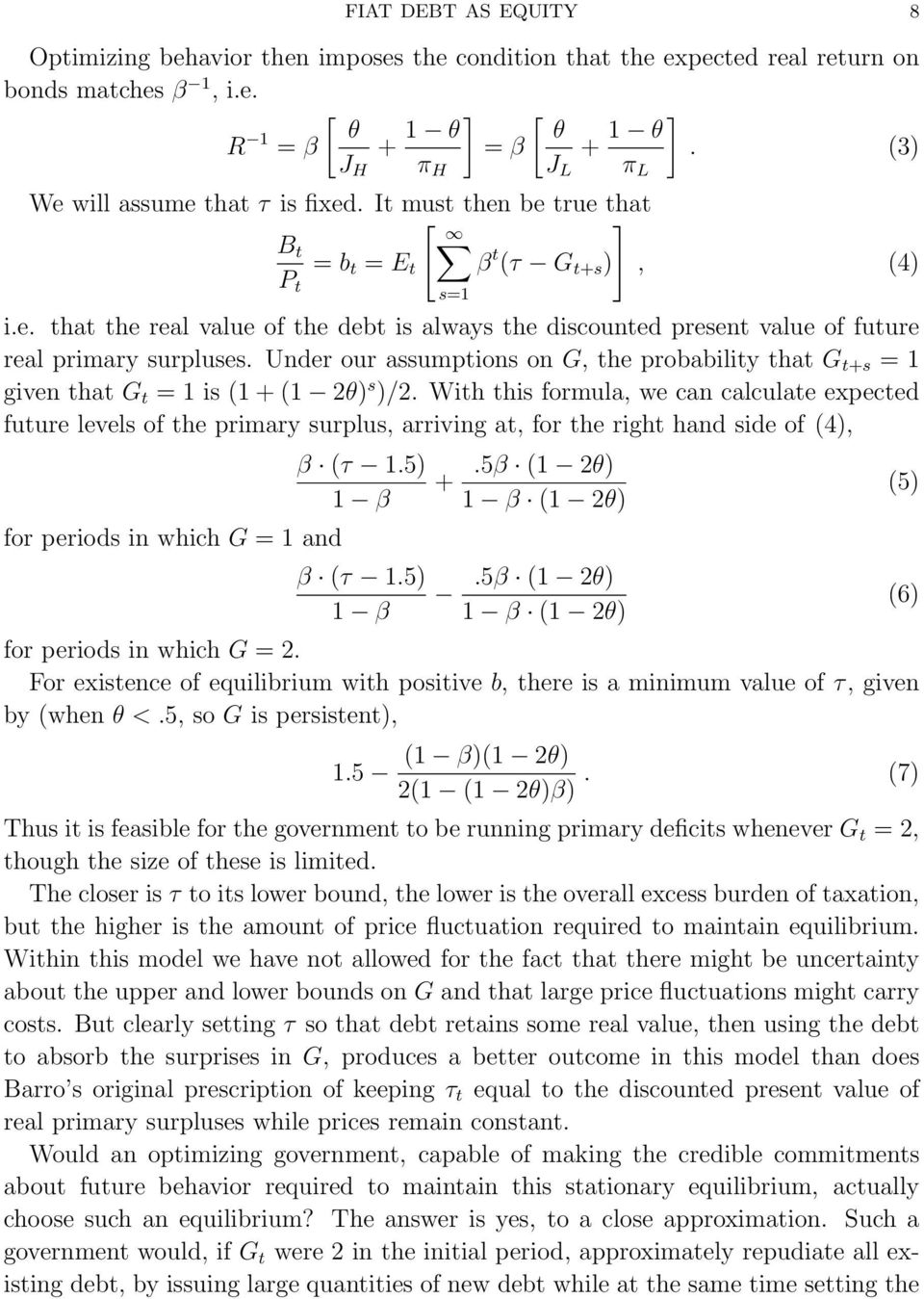 Under our assumptions on G, the probability that G t+s = 1 given that G t = 1 is (1 + (1 2θ) s )/2.