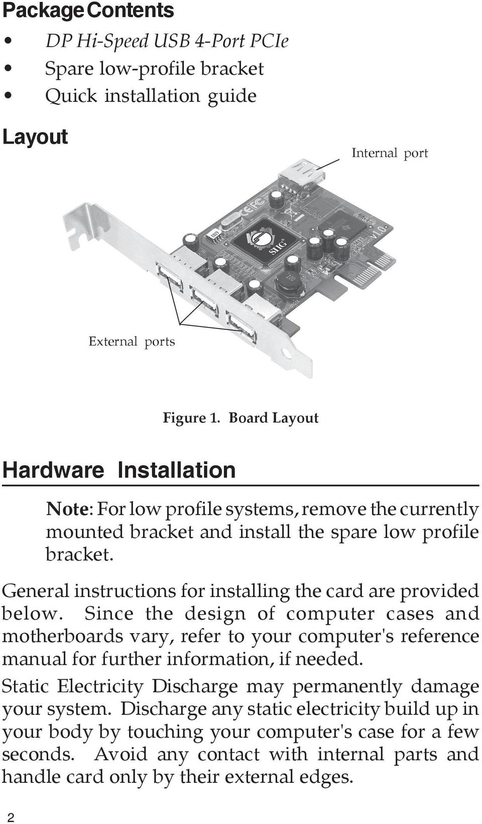 General instructions for installing the card are provided below.