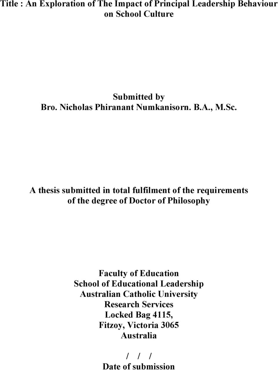 A thesis submitted in total fulfilment of the requirements of the degree of Doctor of Philosophy Faculty