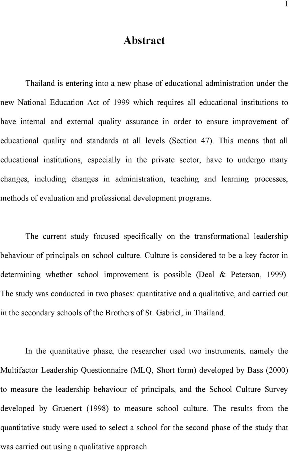 This means that all educational institutions, especially in the private sector, have to undergo many changes, including changes in administration, teaching and learning processes, methods of