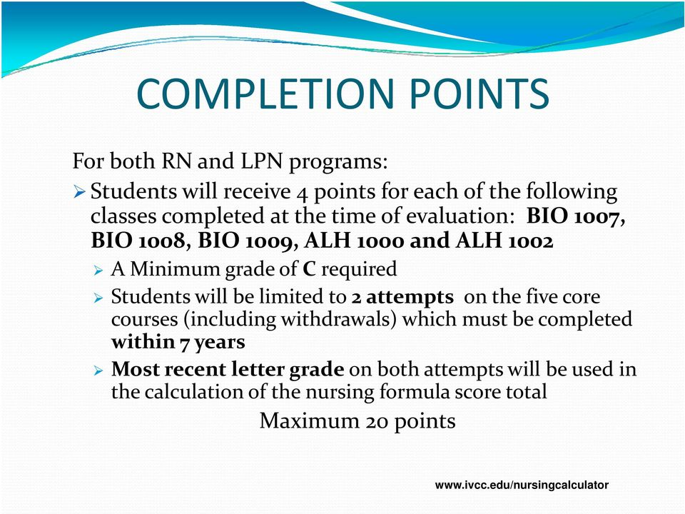 limited to 2 attempts on the five core courses (including withdrawals) which must be completed within 7 years Most recent letter