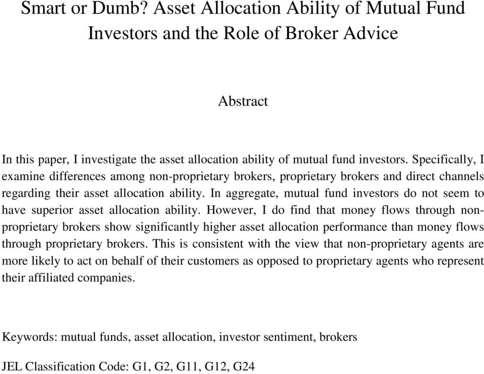 In aggregate, mutual fund investors do not seem to have superior asset allocation ability.