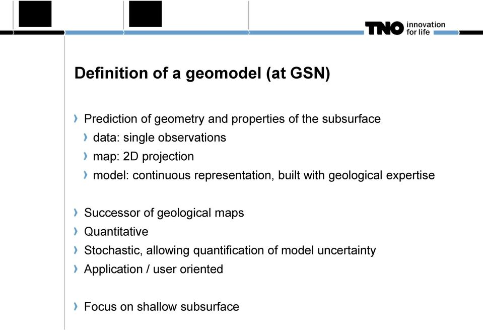 representation, built with geological expertise Successor of geological maps