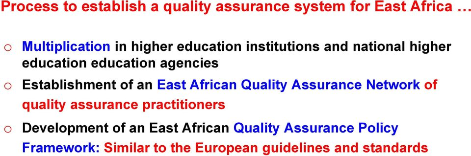East African Quality Assurance Netwrk f quality assurance practitiners Develpment f an