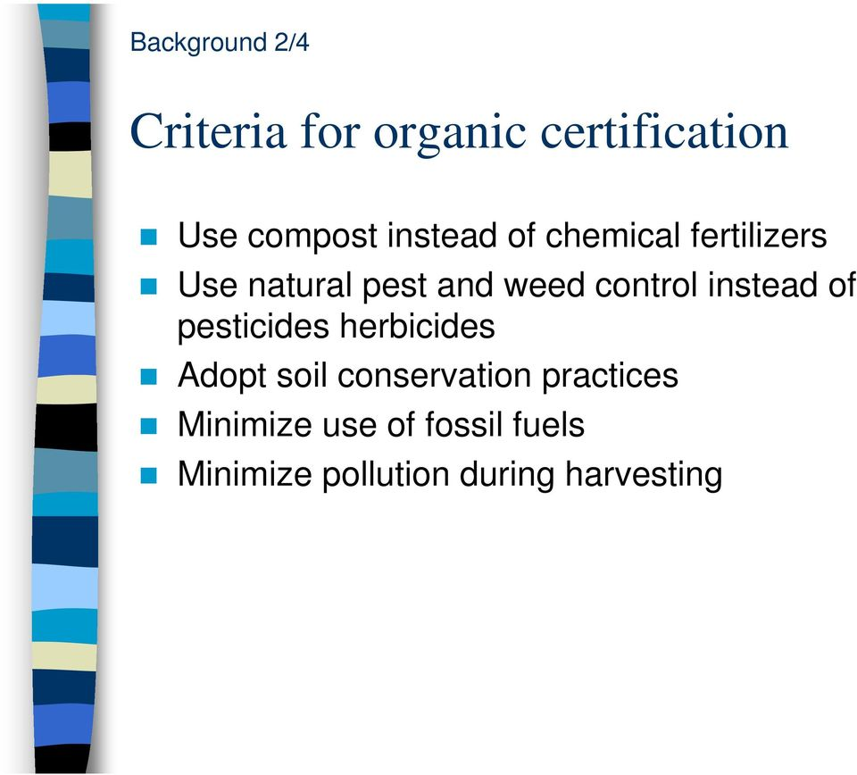 control instead of pesticides herbicides Adopt soil conservation