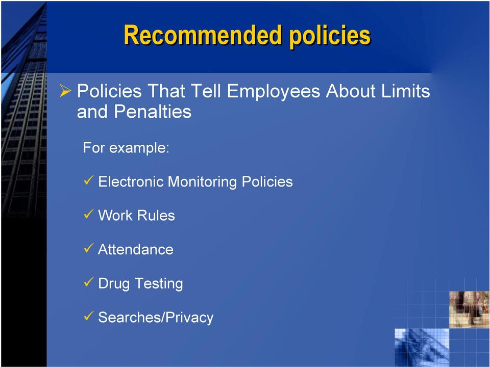 example: Electronic Monitoring Policies
