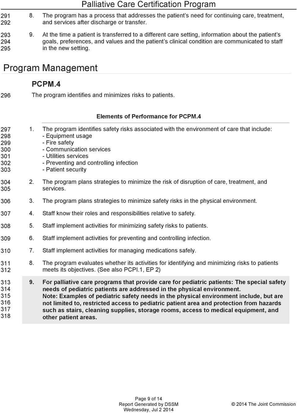 new setting. Program Management PCPM.4 296 The program identifies and minimizes risks to patients. Elements of Performance for PCPM.