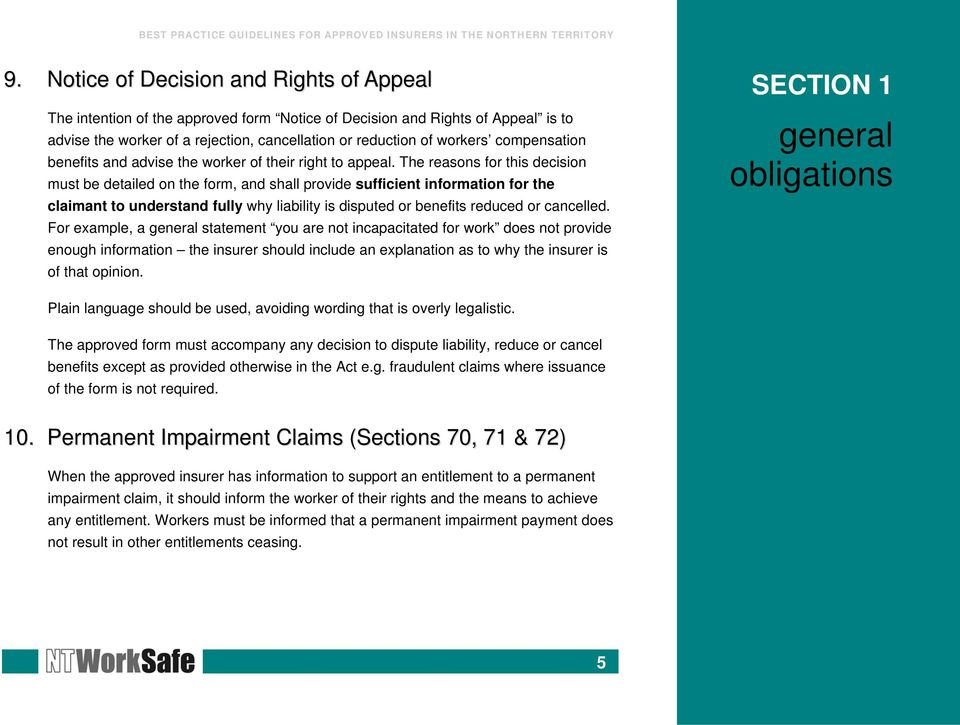 The reasons for this decision must be detailed on the form, and shall provide sufficient information for the claimant to understand fully why liability is disputed or benefits reduced or cancelled.