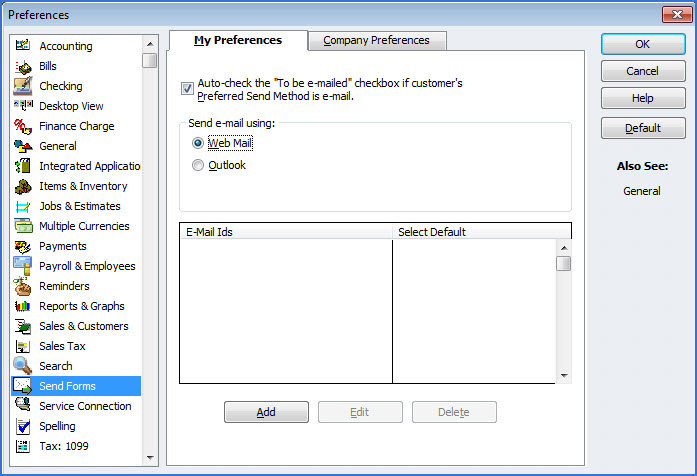 Step 2: In the Preferences dialog box, select Send Forms, and click on the My Preferences tab.