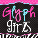 Copyright Glyph Girls All rights reserved by author. Permission to copy for one classroom only. Electronic distribution limited to classroom use only.