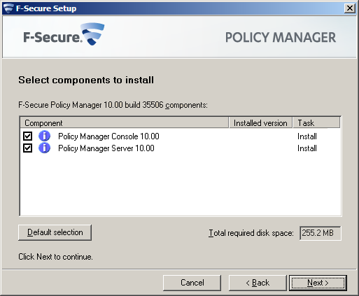 F-Secure Client Security Installing Policy Manager 14 3.3.2 Select components to install The next stage is to select the product components to install.