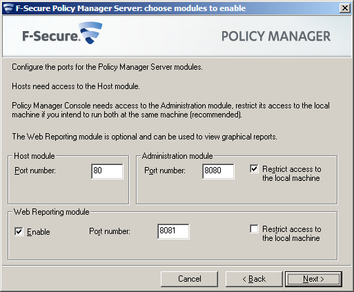 F-Secure Client Security Installing Policy Manager 16 Use this password to log in to Policy Manager Console with the user name admin. 4.