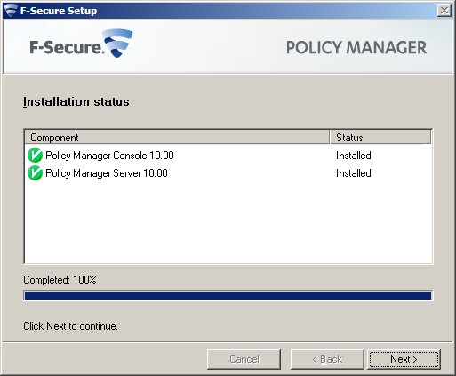 F-Secure Client Security Installing Policy Manager 17 When completed, the setup shows
