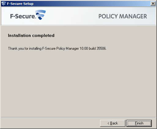 F-Secure Client Security Installing Policy Manager 18 3. Restart your computer if you are prompted to do so. 4.